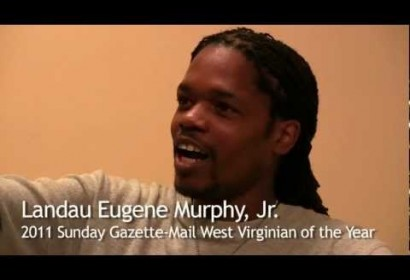Landau Eugene Murphy, Jr. – 2011 West Virginian of the Year