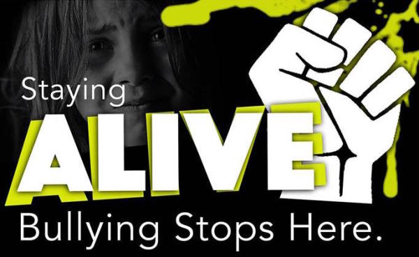 Staying Alive Bullying Stops Here