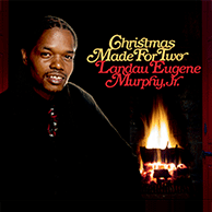 A Christmas Made For Two - Landau Eugene Murphy Jr