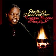 A Christmas Made For Two - Landau Eugene Murphy Jr